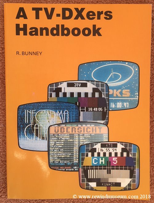 A TV DXers Handbook by Roger Bunney.